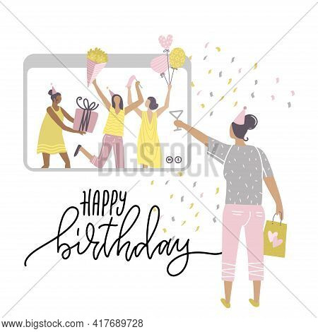 A Girl Staying At Home, Having A Birthday Online Party During Quarantine, Meeting Friends On Video C