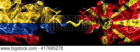 Colombia, Colombian Vs Macedonia, Macedonian Smoky Mystic Flags Placed Side By Side. Thick Colored S