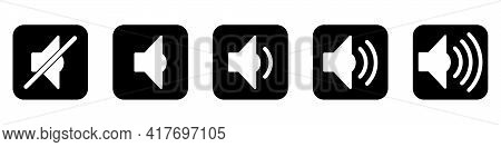 Volume Button. Set Of Black Volume Icons. Icons Of Different Volume Levels. Vector Illustration.