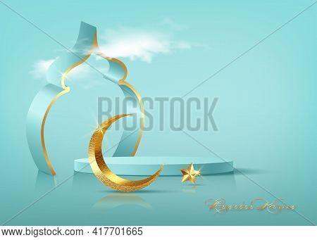 Ramadan Kareem 3d Vector Of Classic Teal Muslim Islamic Festival Theme Product Display Background Wi