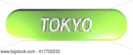 Tokyo Green Rounded Rectangular Push Button On White Background - 3d Rendering Illustration