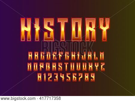 Ancient Look Font Effect. Set Of Alphabet And Number Template For Vintage Look, Game Title, Movie Po