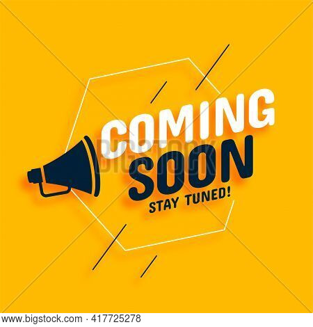 Coming Soon Background With Megaphone Vector Template Design