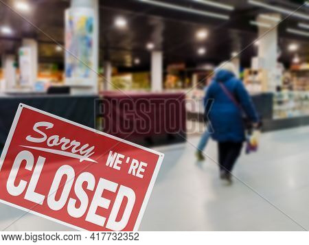 Closure Sign Of Shopping Mall, Protection Measures Against Coronavirus Pandemic