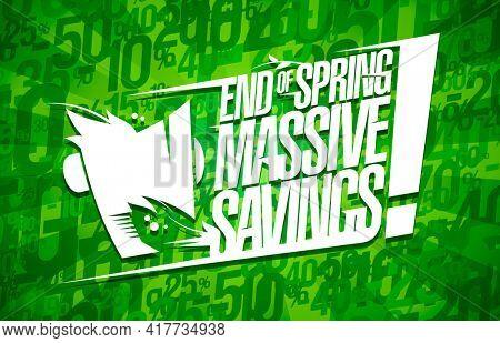 End of spring massive savings, sale banner design, rasterized version