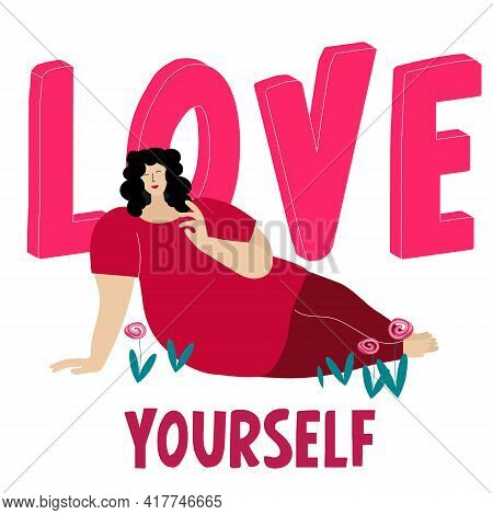 Plump Body Positive Woman. Body Positive Woman On The Background Of The Inscription Love Yourself. F