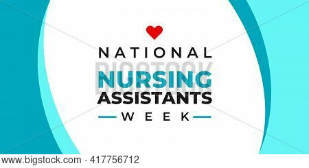 National Nursing Assistants Week. Vector Banner For Social Media, Card, Poster. Illustration With Te