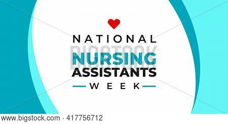 National Nursing Assistants Week. Vector Banner For Social Media, Card, Poster. Illustration With Te