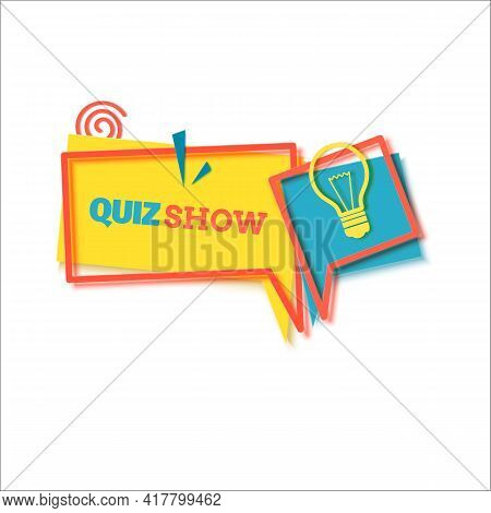 Quiz Show Label In Paper Cut Style. Two Layout Banners With Red Frames And Yellow Bulb. Flat Geometr