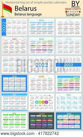 Belarusian Horizontal Big Set Of Pocket Calendars For 2022 (two Thousand Twenty Two). Week Starts Su