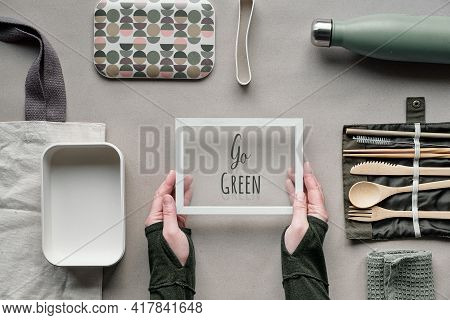Zero Waste Takeaway Lunch. Hands Hold Frame With Text Go Green. Packed Food, Take Away Box Set With