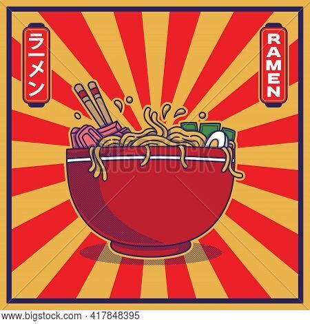 Vector Illustration Of Delicious Japanese Ramen Noodle On Bowl With Vintage Retro Flat Style