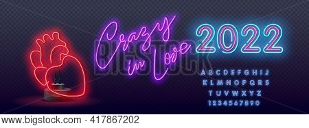 Crazy In Love Neon Signs Style Text Vector. Neon Heart Symbol. Night Bright Advertisement. Vector Il