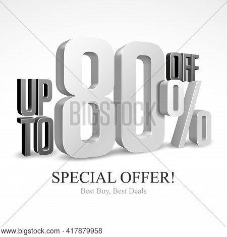 80 Off Special Offer Silver 3d Digits Banner, Template Eighty Percent. Sale, Discount. Grayscale, Me