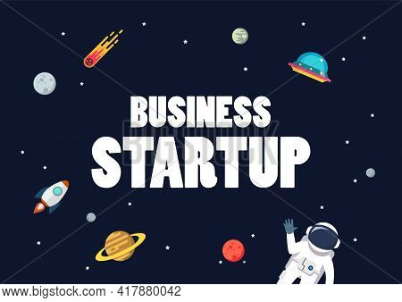 Business Startup With Space Background. Star And Planets On Galaxy Background. Flat Style Vector Ill