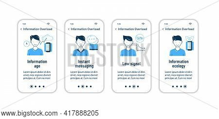 Information Overload Onboarding Mobile App Screens. Consists Of Info Age, Instant Messaging, Low Sig