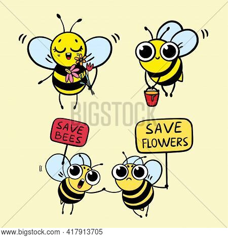 Save The Bees - Funny Vector Bees Drawing. Illustration With Cute Cartoon Bees And Signboards. Envir