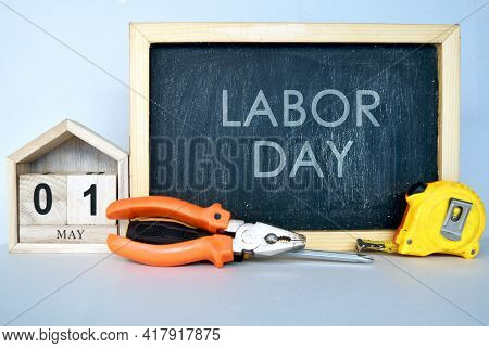 Happy Labor Day, International Workers Day, May Day Illustration Concept With Chalk Board Handy Tool