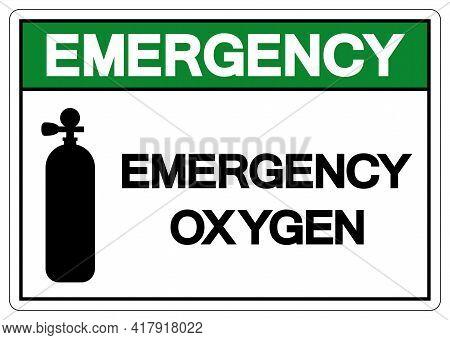 Emergency Oxygen Symbol Sign,vector Illustration, Isolate On White Background Label. Eps10