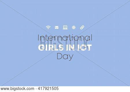 Happy International Girls In Ict Day Vector Illustration Background.