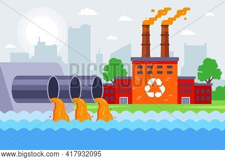 An Industrial Plant Pollutes The Environment. Pour Poisonous Waste Into The River. Flat Vector Illus