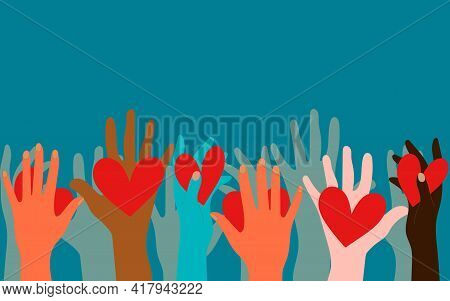 Volunteers, Social Workers, Ordinary People Hold Hearts In Their Palms. Unity, Cohesion Of A Multina