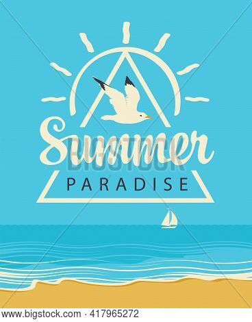 Vector Travel Banner With The Seascape And Words Summer Paradise. Illustration With Seacoast, White