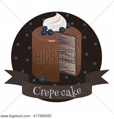 French Chocolate Crepe Cake. Traditional Dessert. Colorful Cartoon Style Illustration For Cafe, Bake