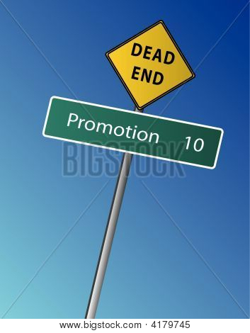 Promotion With Dead End Sign