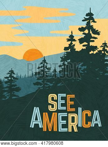 Retro Style Travel Poster Design For The United States.  Scenic Image Of Mountains And Pine Trees At