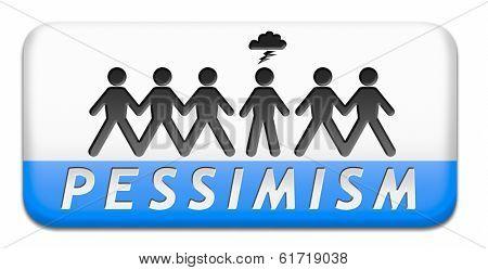 pessimism think negative thinking bad mood pessimist and unhappy character