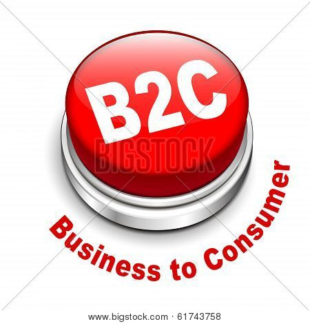 3d illustration of b2c ( business to consumer ) button isolated white background poster