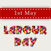 Colorful shiny text Labour Day on red and grey background.  poster