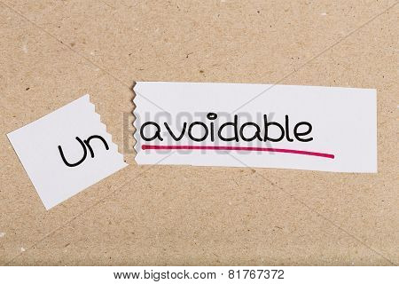 Two pieces of white paper with the word unavoidable turned into avoidable poster