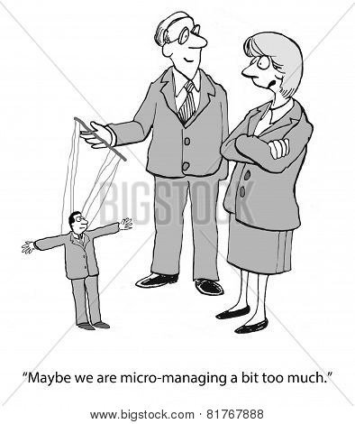 Micromanaging the Staff