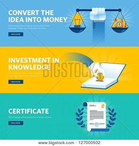 Set of flat line design web banners for investment in knowledge, certificate, convert the idea into money. Vector illustration concepts for web design, marketing, and graphic design.
