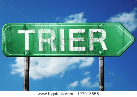 Trier road sign, on a blue sky background