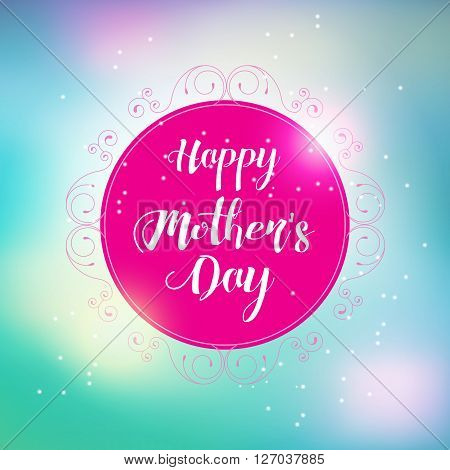 Happy Mothers s Day Typographical Blurred Background with floris frame