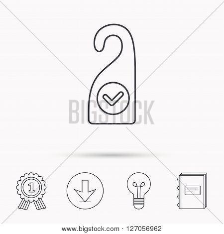 Clean room icon. Hotel door hanger sign. Maid service symbol. Download arrow, lamp, learn book and award medal icons.