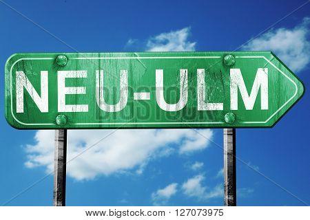 Neu-ulm road sign, on a blue sky background