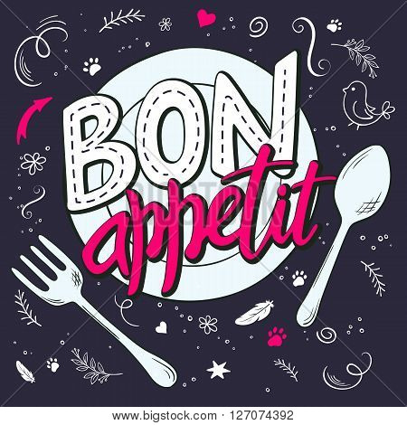 vector hand lettering expression - bon appetit - on a plate with fork and spoon. Illustration is decorated with design elements - bird feathers stars curls flowers branches.