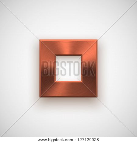 Bronze abstract square badge, technology blank button template with metal texture (chrome, steel), realistic shadow and light background for interfaces, UI, applications, apps. Vector illustration.