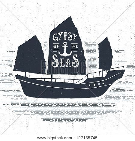 Hand drawn textured vintage label retro badge with ship vector illustration and