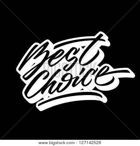 Black best choice handmade lettering, italic calligraphy with outline and 3d block blended shade for logo, design concepts, banners, labels, prints, stickers. Vector illustration.