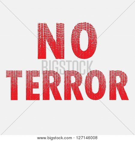 Big red NO TERROR text isolated on gray background