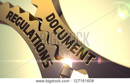 Document Regulations - Concept. Document Regulations on Golden Metallic Cogwheels. Document Regulations on the Mechanism of Golden Metallic Cog Gears with Glow Effect. 3D.
