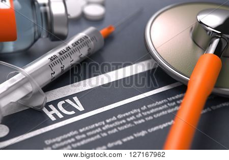 HCV - - Hepatitis C Virus - Printed Diagnosis with Blurred Text on Grey Background and Medical Composition - Stethoscope, Pills and Syringe. Medical Concept. 3D Render.