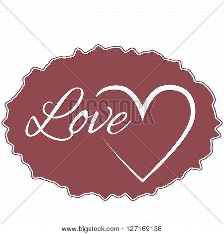Maroon vague frame for text with the word Love and the heart icon. Abstract isolated.