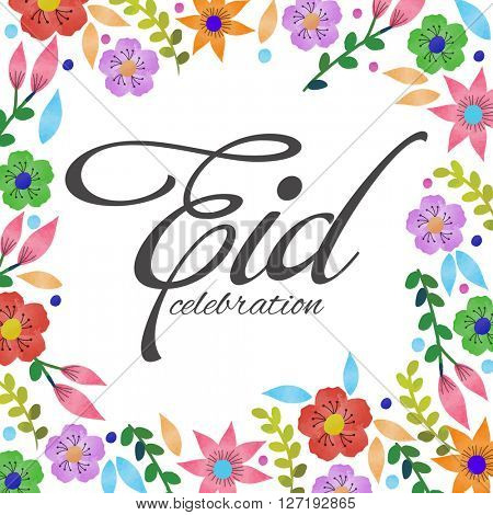 Colourful Flowers decorated, Greeting Card design for Muslim Community Festival, Eid Mubarak celebration.