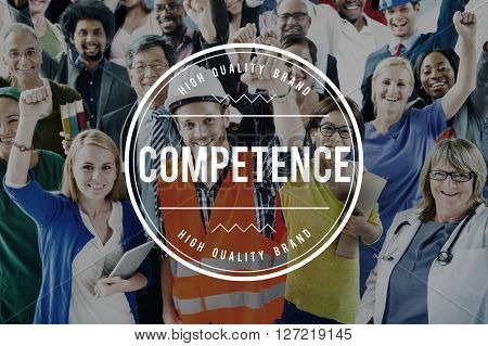 Competence Performance Expertise Quality Skill Concept